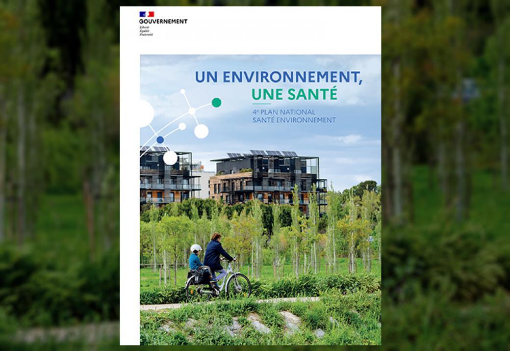 Le quatrième plan national Santé Environnement enfin lancé